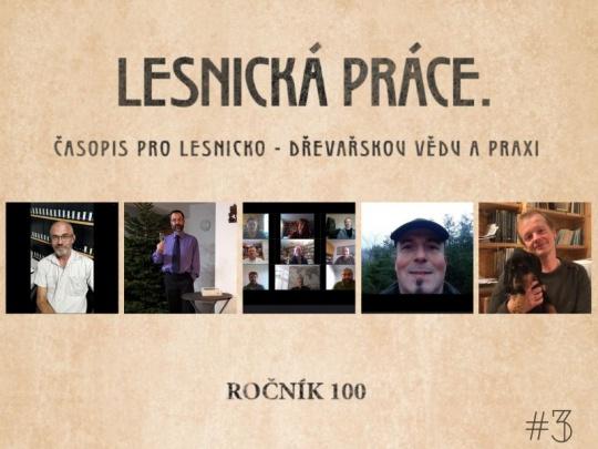 Lesnické práci popřáli: P. Zahradník, P. Češka, PEFC ČR, J. Pohan a M. Třeštík