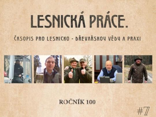 Lesnické práci ke 100 letům popřáli T. Kuchta, V. Šrámek, M. a M. Pecha, M. Toman a L. Szórád